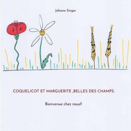 Coquelicot et Marguerite ,belles des champs.