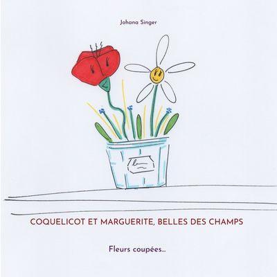 Coquelicot et Marguerite, belles des champs