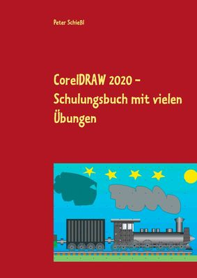 CorelDRAW 2020 - Schulungsbuch mit vielen Übungen