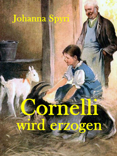 Cornelli wird erzogen