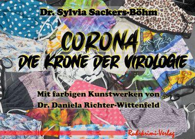 Corona - Die Krone der Virologie