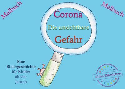 Corona - Die unsichtbare Gefahr
