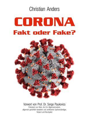 Corona. Fakt oder Fake?