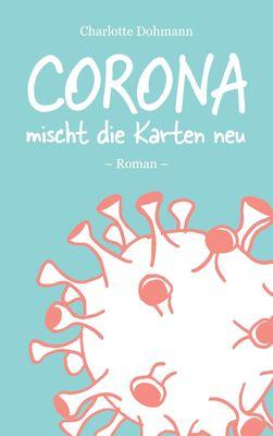 Corona mischt die Karten neu
