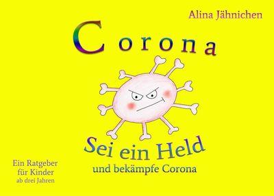 Corona - Sei ein Held und bekämpfe Corona