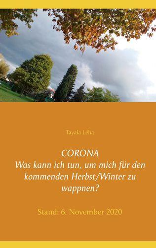 CORONA Was kann ich tun, um mich für den kommenden Herbst/Winter zu wappnen?