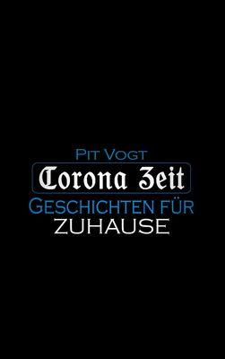 Corona Zeit
