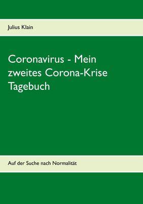 Coronavirus - Mein zweites Corona-Krise Tagebuch