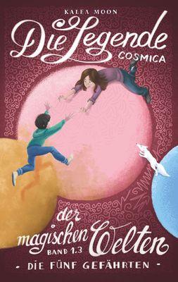 Cosmica - Die Legende der magischen Welten 1.3