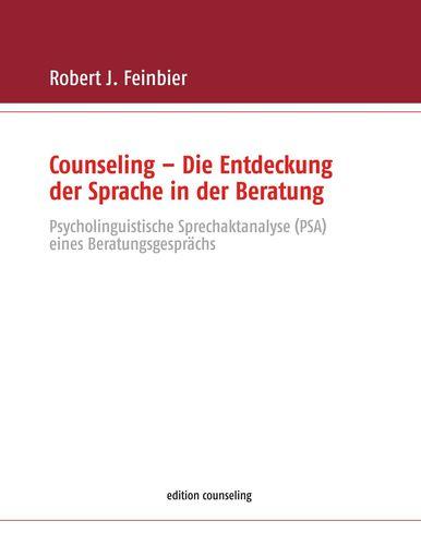 Counseling - Die Entdeckung der Sprache in der Beratung