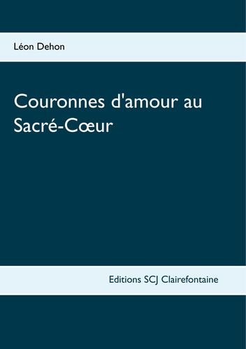 Couronnes d'amour au Sacré-Coeur