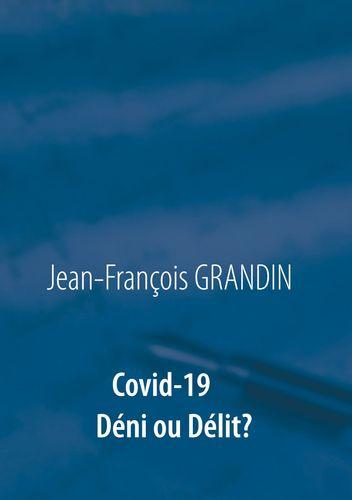 Covid-19  Déni ou Délit ?
