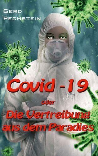 Covid-19 oder Die Vertreibung aus dem Paradies