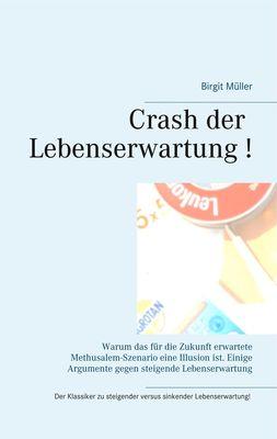 Crash der Lebenserwartung !