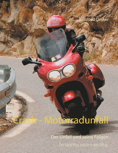 Crash - Motorradunfall