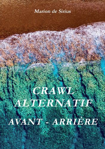 Crawl Alternatif Avant - Arrière