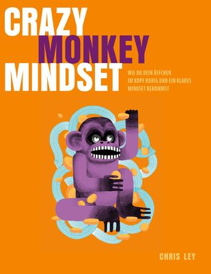 Crazy Monkey Mindset