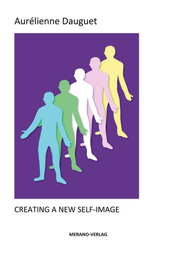 CREATING A NEW SELF-IMAGE