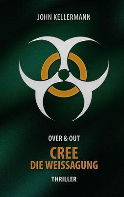CREE - Die Weissagung