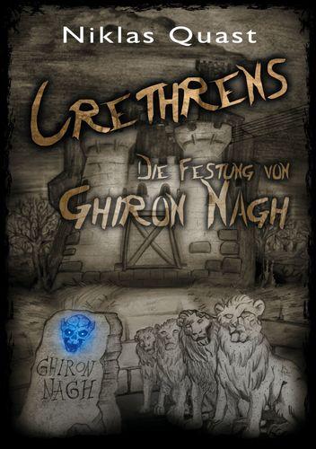 Crethrens - Die Festung von Ghiron Nagh