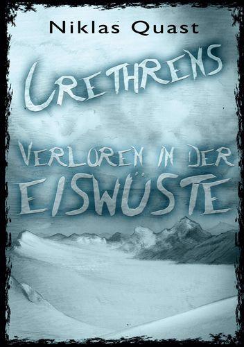 Crethrens - Verloren in der Eiswüste