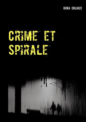 Crime et Spirale