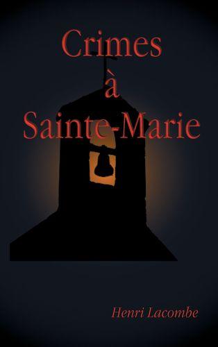 Crimes à Sainte-Marie