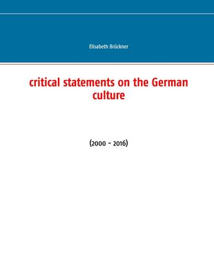 Critical Statements on the German Culture