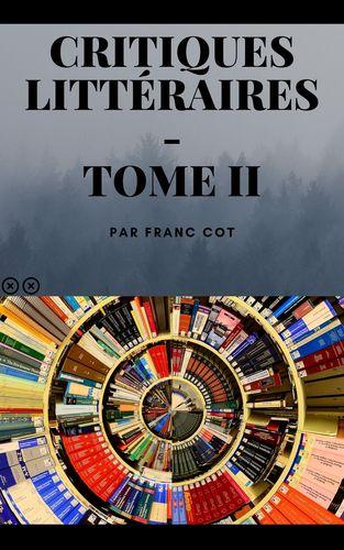 Critiques littéraires - Tome 2