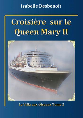 Croisière sur le Queen Mary 2