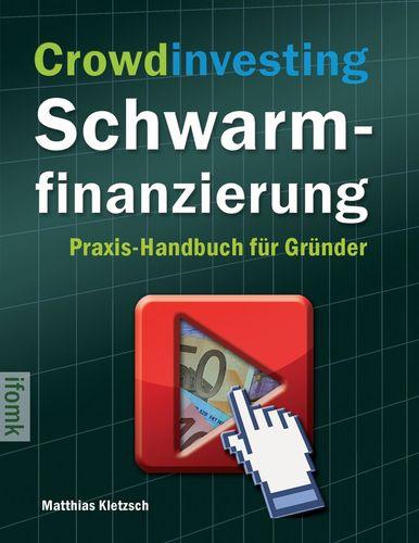 Crowdinvesting Schwarmfinanzierung