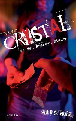 Crystal - Zu den Sternen fliegen