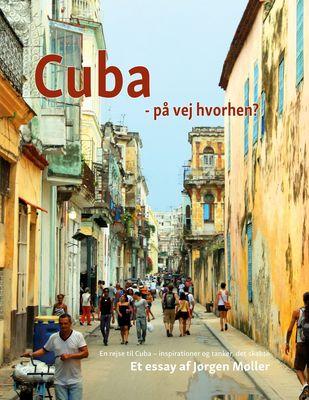 Cuba - på vej hvorhen?