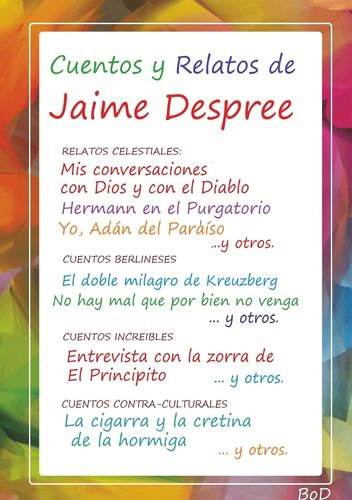 Cuentos y Relatos de Jaime Despree