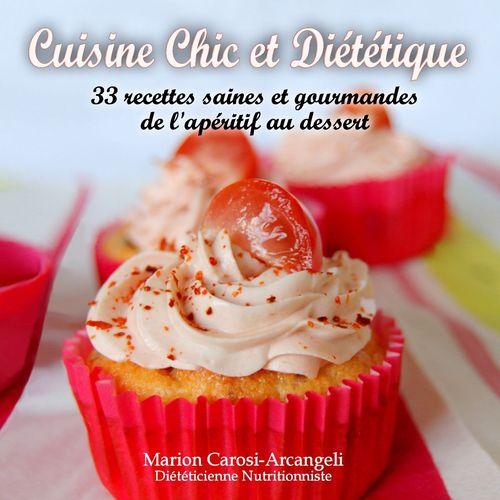 Cuisine Chic et Diététique