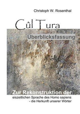 Cûl Tura Überblicksfassung