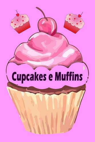 Cupcakes e Muffins - I 200 migliori ricette in un libro da forno (torte e pasticcini)