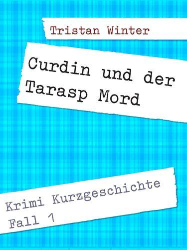 Curdin und der Tarasp Mord