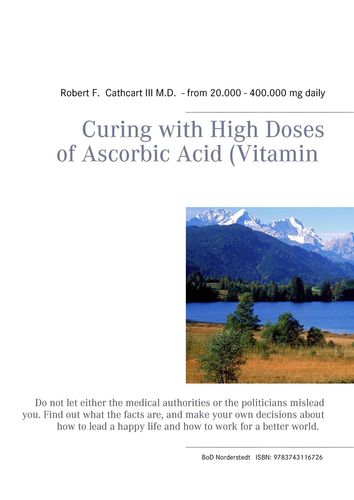 Curing with High Doses of Ascorbic Acid (Vitamin