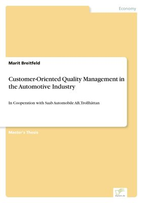 Customer-Oriented Quality Management in the Automotive Industry