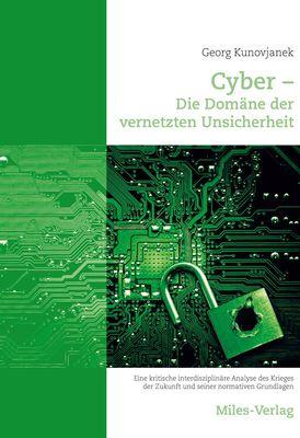 Cyber - Die Domäne der vernetzten Unsicherheit