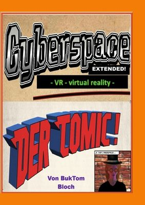 Cyberspace Extended - VR - virtual reality -