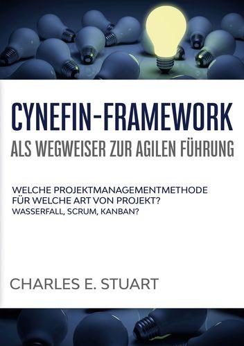 Cynefin-Framework als Wegweiser zur Agilen Führung