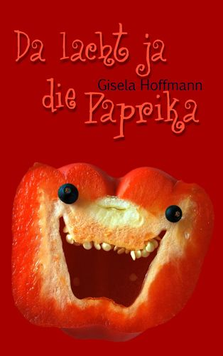 Da lacht ja die Paprika
