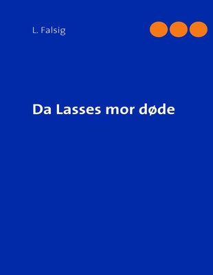 Da Lasses mor døde