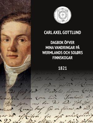 Dagbok öfver mina vandringar på Wermlands och Solørs finnskogar 1821