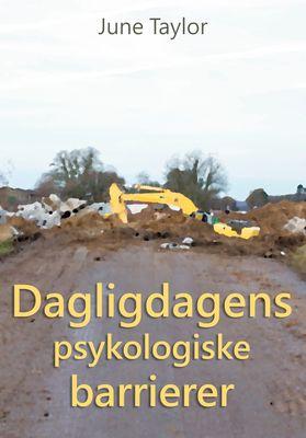 Dagligdagens psykologiske barrierer