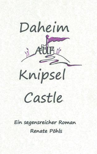 Daheim auf Knipsel Castle