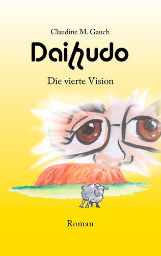 Daihudo - Die vierte Vision
