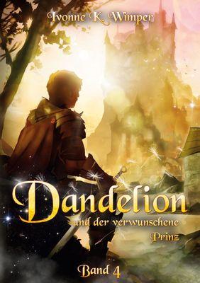 Dandelion und der verwunschene Prinz